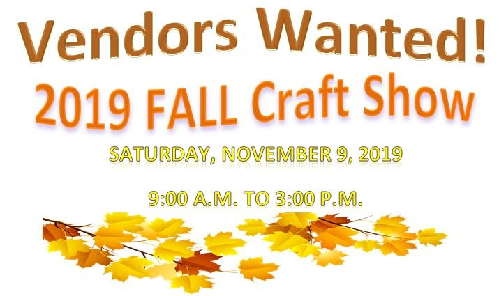 Fall Craft Show 2019 Vendors Wanted Facebook banner.JPG